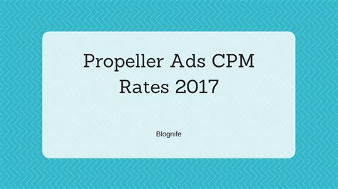 adsense cpm rates 2017 propeller ads cpm rates 2017 blognife