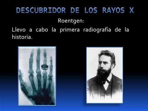 la maquina de rayos x el mayor invento del siglo xx los rx en la medicina desde sus inicios