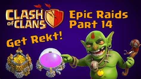 clash of clans get rekt part 14