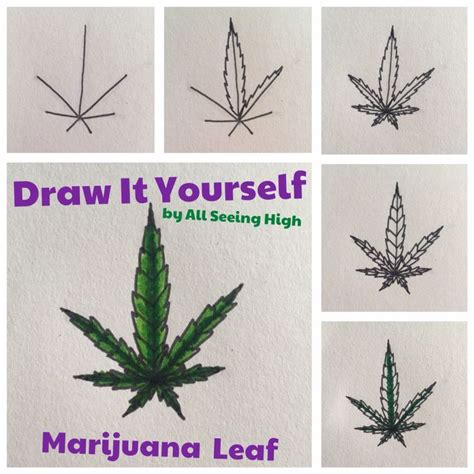 draw it yourself diy marijuana leaf by all seeing high