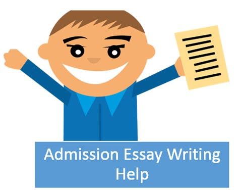 Admission Essay Writing Help by How To Write An Admission Essay About Writing Tips