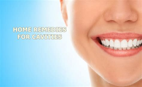 home remedies for cavities home remedies guide