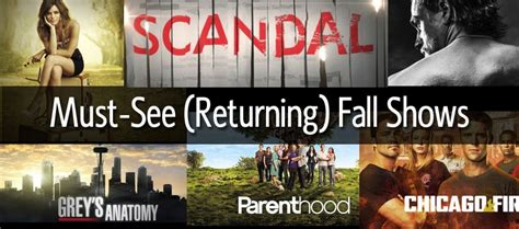 Must Tv Series For Mba by Must See Returning Fall Tv Shows