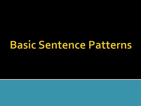 pattern sentences 1 20 basic sentence patterns