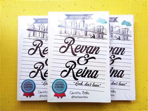 Revan Reina Setelah Kamu Pergi setelah dilan ini daftar novel indonesia yang akan difilmkan