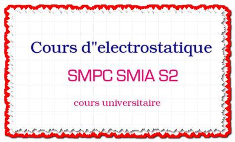 smpc template cours d quot electrostatique smpc smia s2 cours universitaire