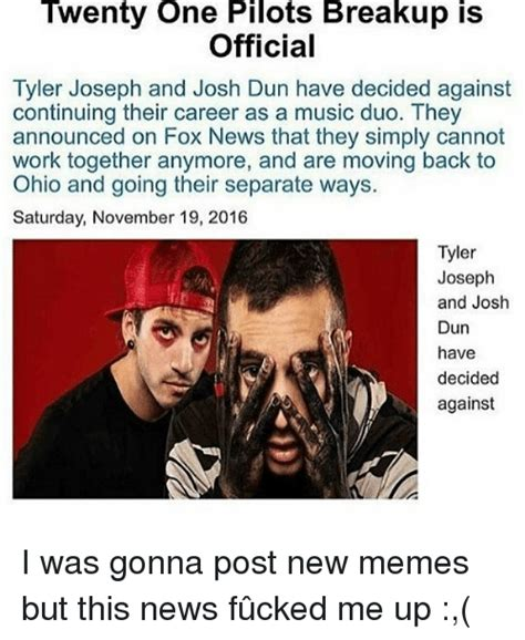 Moving In Together Meme - twenty one pilots breakup is official tyler joseph and
