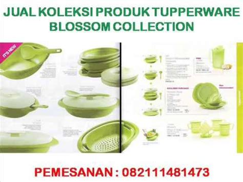 Produk Tupperware Blossom jual tupperware blossom collection koleksi produk