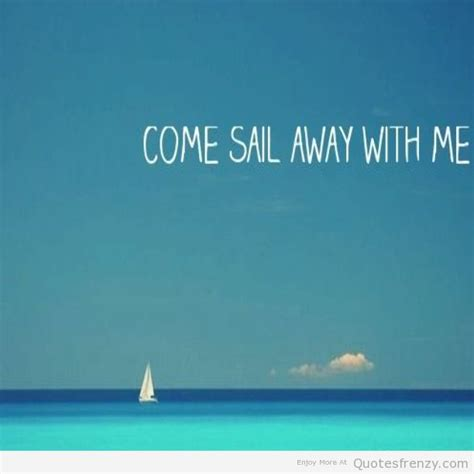 save a sinking ship quotes 17 best images about sailing quotes on sailing