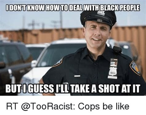 Black People Meme - police black people meme pictures to pin on pinterest