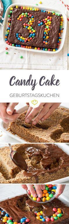kuchen mit süßigkeiten 1000 images about geburtstagskuchen on