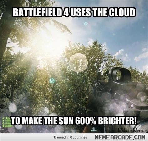 Meme Cloud - battlefield 4 memes battlefield 4 uses the cloud meme