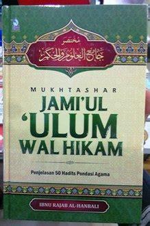 Mukhtashar Jamiul Wal Hikam mukhtashar jamiul ulum wal hikam ibnu rajab al hanbali