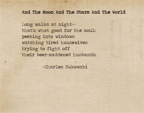 bukowski best poems and the moon and the and the world mockingbard