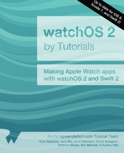 watchos by tutorials third edition apple apps with watchos 4 and 4 books read watchos 2 by tutorials apple