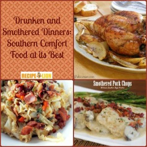 Comfort Food Dinners by Drunken And Smothered Dinners Southern Comfort Food At