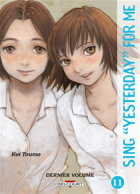 sing yesterday for me 11 tome 11