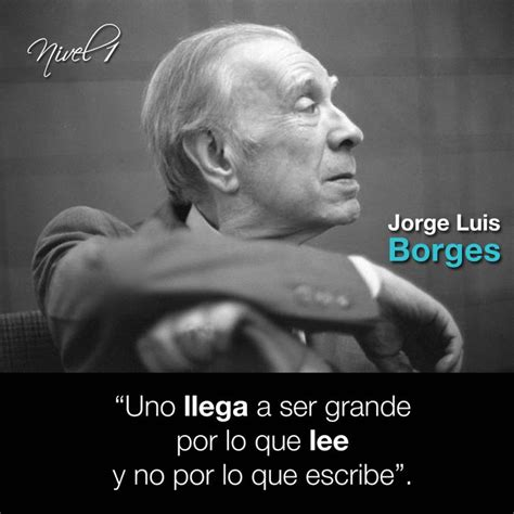 jorge luis borges a media voz apexwallpapers com 212 best images about frases on pinterest literatura