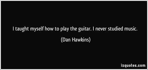 i never liked st i taught myself how to play the guitar i never st by dan