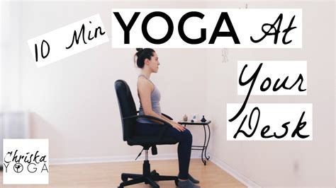 yoga at your desk yoga at your desk 10 min office yoga stretches chair