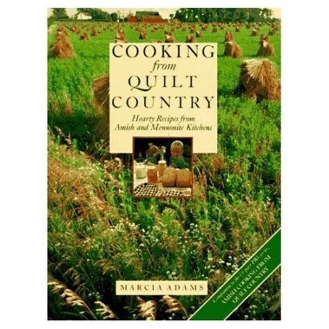 Cooking From Quilt Country by Amish Meatloaf Chindeep