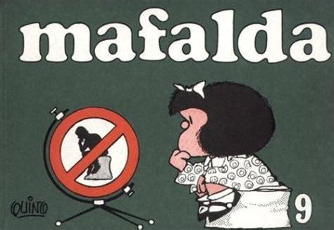 libro mafalda 9 mafalda colecci 243 n 10 libros identi