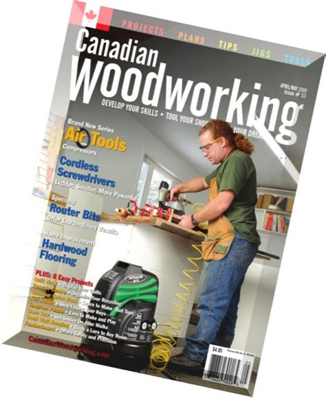 canadian woodworker magazine canadian woodworking issue 53 pdf magazine