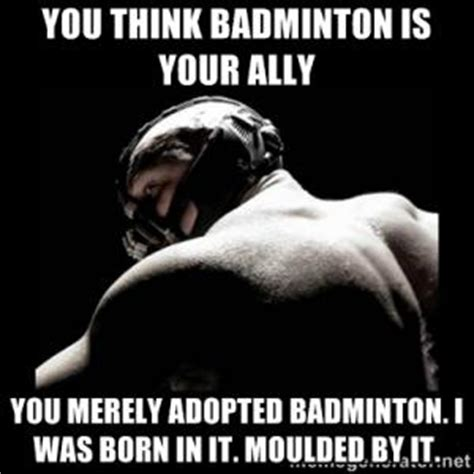 Badminton Meme - adopted jokes kappit