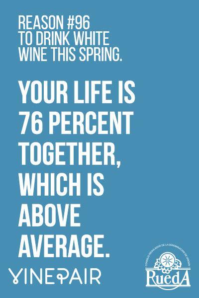 99 reasons to drink white wine in vinepair