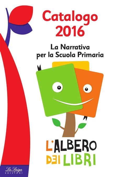catalogo apogeo libri 2016 apogeonline catalogo l albero dei libri 2016 by eli publishing issuu