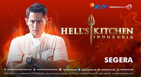 film kiamat sudah dekat di sctv hell s kitchen indonesia segera tayang di sctv jadwal tv