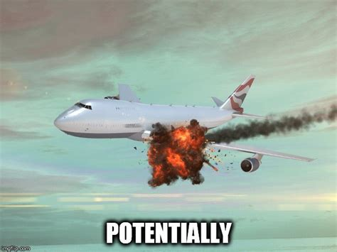 Airplane Meme - what would happen if someone shot a gun on an airplane