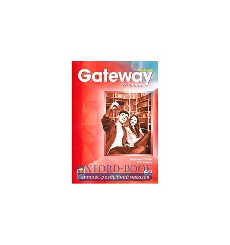 gateway b2 workbook gateway купить gateway b2 second edition workbook