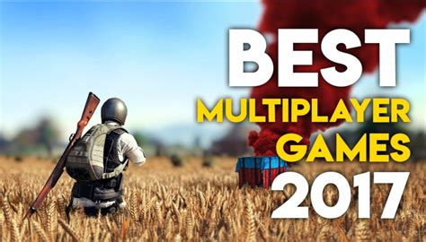 best multiplayer top 10 best multiplayer of 2017 gaming central