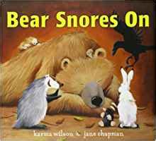 bear snores on 0743462092 bear snores on karma wilson jane chapman 9780743462099 amazon com books