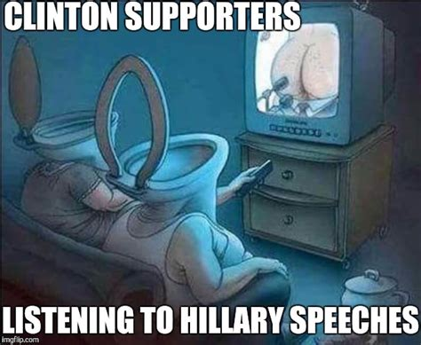 Hillary Clinton Meme Generator - hillary clinton supporters imgflip