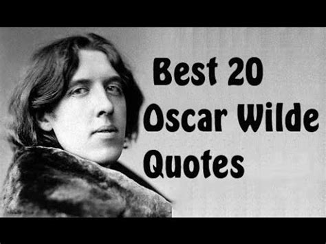 oscar wilde best quotes best 20 oscar wilde quotes author of the picture of