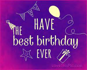 have the best birthday ever pictures photos and images