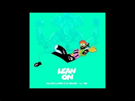 download mp3 dj snake major lazer x dj snake feat m 216 lean on free music mp3