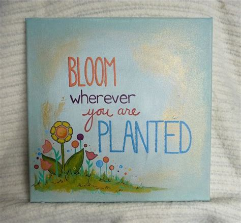 acrylic paint quotes 12x12 quot original acrylic painting of the quote quot bloom