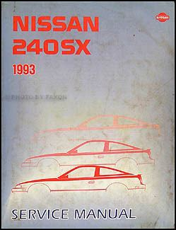 best auto repair manual 1993 nissan 240sx electronic throttle control 1993 nissan 240sx repair shop manual original