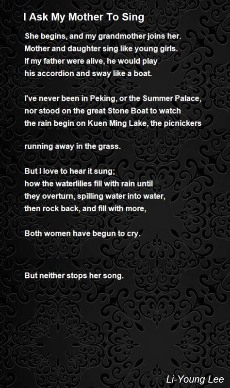 how to ask to be my i ask my to sing poem by li poem