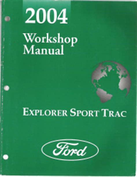 ford explorer sport trac workshop repair and service 2004 ford explorer sport trac workshop manual