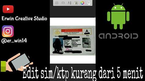 tutorial edit video di android tutorial cara edit sim ktp di android youtube