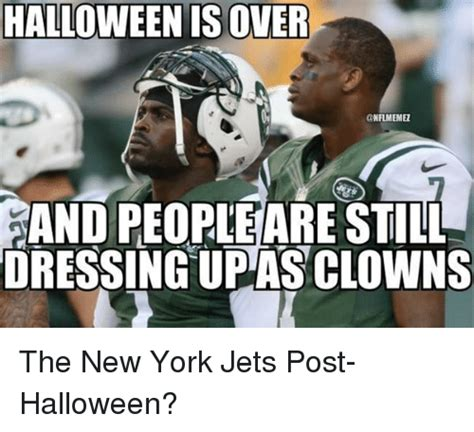 New York Jets Memes - halloween is over band peopleare still dressing up as