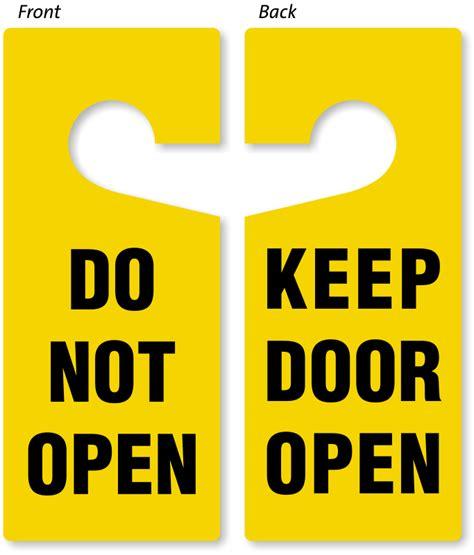 Keep Door Open by Do Not Open Keep Door Open Two Sided Door Hanger Signs