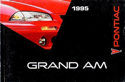 1995 pontiac grand am owners manual 95 se gt near new owner guide