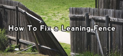 fix  leaning fencejpg