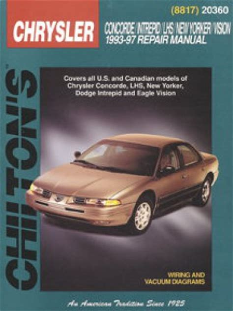 free download parts manuals 1997 chrysler concorde free book repair manuals used chilton chrysler concorde intrepid new yorker lhs vision 1993 1997 repair manual