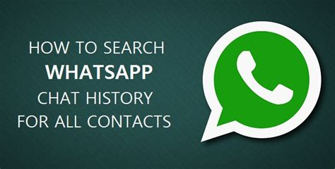 How To Search For In Whatsapp How To Search Whatsapp Chat History For All Contacts Guide